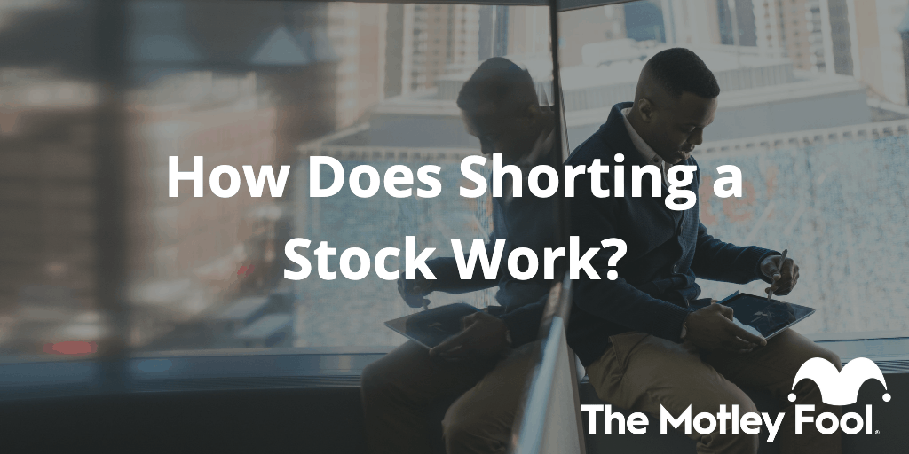 how does shorting a stock work final